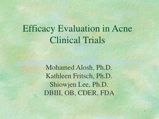 Efficacy Evaluation in Acne Clinical Trials