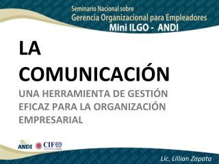 LA COMUNICACIÓN UNA HERRAMIENTA DE GESTIÓN EFICAZ PARA LA ORGANIZACIÓN EMPRESARIAL