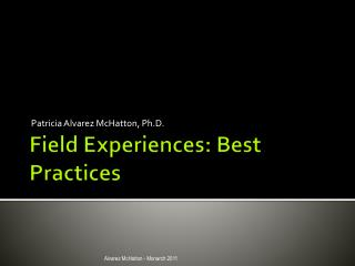 Field Experiences: Best Practices