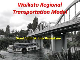 Waikato Regional Transportation Model