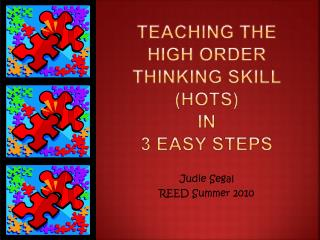 Teaching the High Order Thinking Skill HOTS in  3 Easy steps