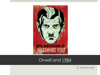 Orwell and  1984