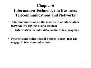 Telecommunications is the movement of information between two devices over a distance
