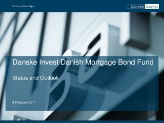Danske Invest Danish Mortgage Bond Fund