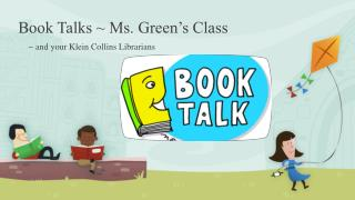 Book Talks ~ Ms. Green's Class