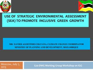 Use  of Strategic environmental assessment  (SEA) to  promote   Inclusive   Green Growth