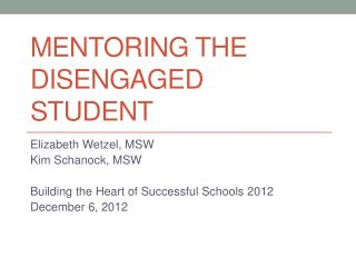 Mentoring the Disengaged Student