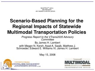 Scenario-Based Planning for the Regional Impacts of Statewide Multimodal Transportation Policies