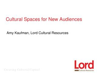 Cultural Spaces for New Audiences
