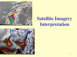 Satellite Imagery Interpretation