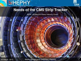 Needs  of the  CMS Strip  Tracker