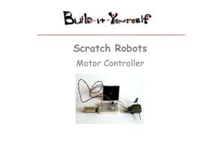 Scratch Robots