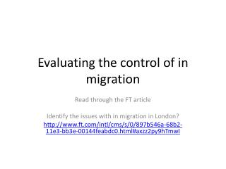 Evaluating the control of in migration