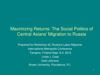 Maximizing Returns: The Social Politics of Central Asians' Migration to Russia