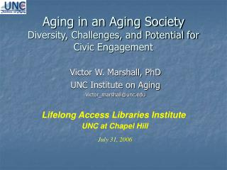 Aging in an Aging Society Diversity, Challenges, and Potential for Civic Engagement