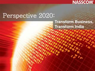 Perspective 2020: Transform Business, Transform India