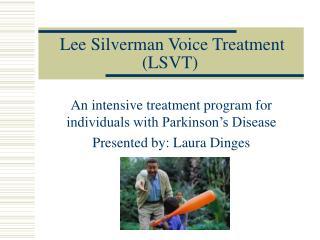 Lee Silverman Voice Treatment LSVT