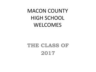 MACON COUNTY  HIGH SCHOOL WELCOMES