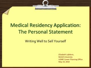 Medical Residency Application: The Personal Statement