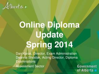 Online Diploma Update Spring 2014