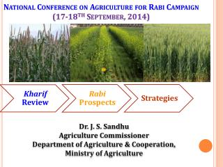 National Conference on Agriculture for Rabi Campaign (17-18 th  September, 2014)