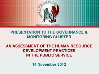PRESENTATION TO THE GOVERNANCE & MONITORING CLUSTER