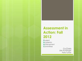 Assessment in Action: Fall 2012