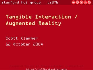 Tangible Interaction / Augmented Reality