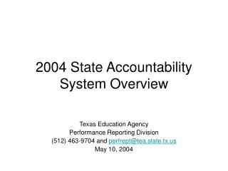 2004 State Accountability System Overview