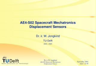AE4-S02 Spacecraft Mechatronics Displacement Sensors