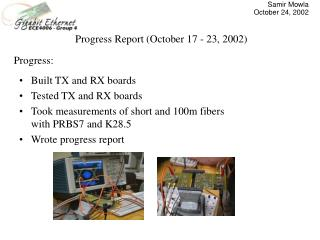 Progress Report (October 17 - 23, 2002)