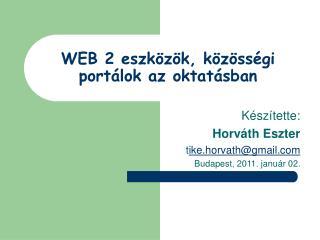 WEB 2 eszközök, közösségi portálok az oktatásban
