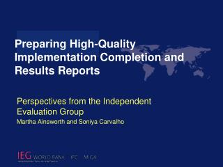 Perspectives from the Independent Evaluation Group Martha Ainsworth and  Soniya Carvalho