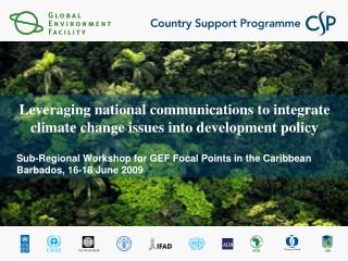Leveraging national communications to integrate climate change issues into development policy