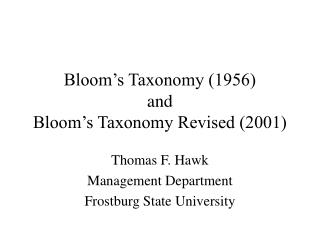 Bloom�s Taxonomy (1956) and Bloom�s Taxonomy Revised (2001)