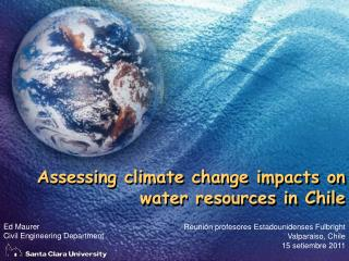 Assessing climate change impacts on water resources in Chile