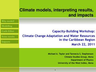 Climate models, interpreting results, and impacts