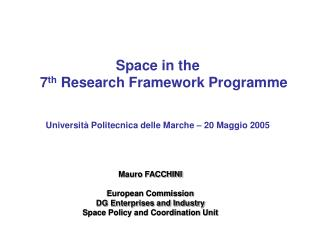 Space in the 7 th  Research Framework Programme