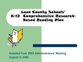 Leon County Schools  K-12  Comprehensive Research-Based Reading Plan