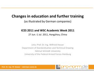 Changes  in  education and further training ( as illustrated by  German  companies )