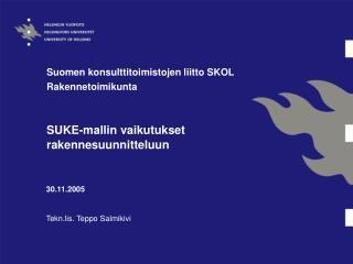30.11.2005 Tekn.lis. Teppo Salmikivi