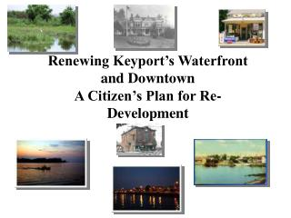 Renewing Keyport's Waterfront and Downtown A Citizen's Plan for Re-Development