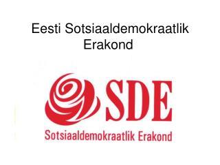 Eesti Sotsiaaldemokraat l ik Erakond