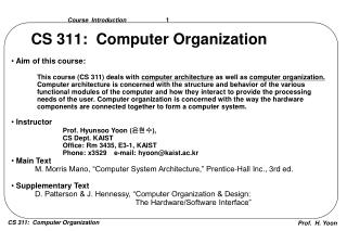CS 311:  Computer Organization