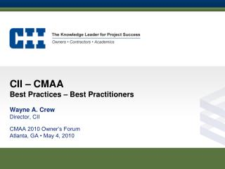 CII – CMAA Best Practices – Best Practitioners