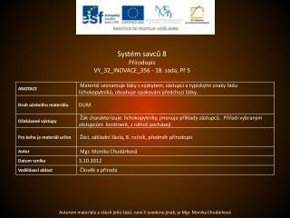 Systém savců 8 Přírodopis VY_32_INOVACE_356  -  18.  sada,  Př  5