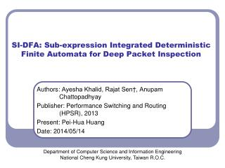 SI-DFA: Sub-expression Integrated Deterministic Finite Automata for Deep Packet Inspection