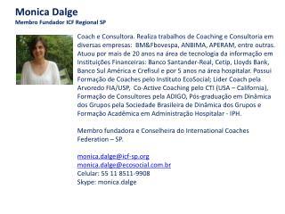 Monica Dalge  Membro Fundador ICF Regional SP
