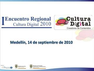 Medellín, 14 de septiembre de 2010