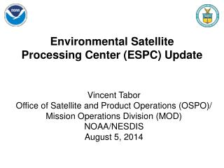 Environmental Satellite Processing Center (ESPC) Update